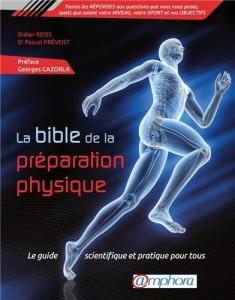 La bible de la préparation physique - Ed. Amphora